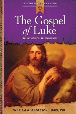 The Gospel of Luke: Salvation for All Humanity