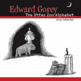 2004 The Utter Zoo Alphabet by Edward Gorey Mini Wall Calendar