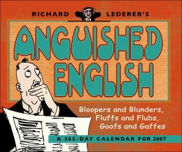 2007 Anguished English Box Calendar