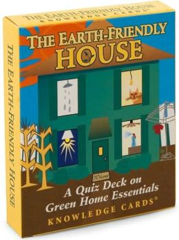 The Earth-Friendly House