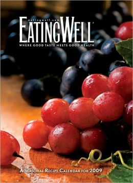 2009 Eating Well Recipe Engagement Calendar