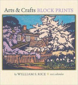 2012 William Rice Arts & Crafts Prints Wall Calendar