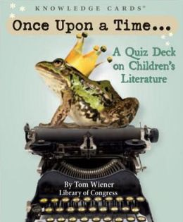 Once Upon a Time: A Quiz Deck on Children's Literature K365