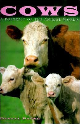 Cows: A Portrait of the Animal World