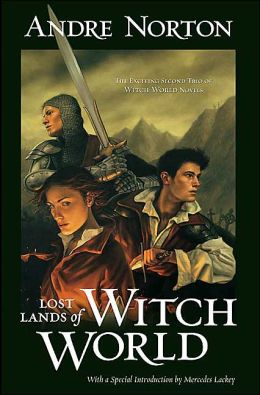 Lost Lands of Witch World: Three Against the Witch World / Warlock of the Witch World / Sorceress of the Witch World