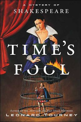 Time's Fool; A Mystery of Shakespeare - Leonard Tourney