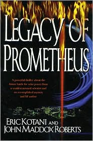 The Legacy of Prometheus