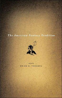 American Fantasy Tradition