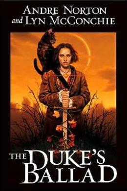 The Duke's Ballad (Witch World Estcarp Cycle Series #10)