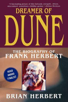 Dreamer of Dune: The Biography of Frank Herbert