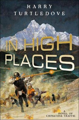 In High Places (Crosstime Traffic Series #3)