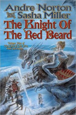 The Knight of the Red Beard (Cycle of Oak, Yew, Ash, and Rowan Series #5)