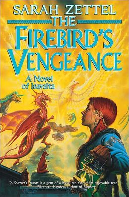 The Firebird's Vengeance (Isavalta Series #3)