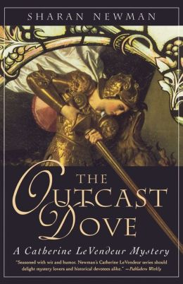The Outcast Dove (Catherine LeVendeur Series #9)