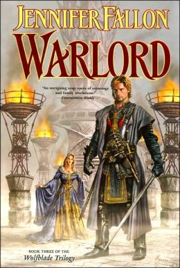Warlord: Book Three of the Wolfblade Trilogy (Hythrun Chronicles Series #6)