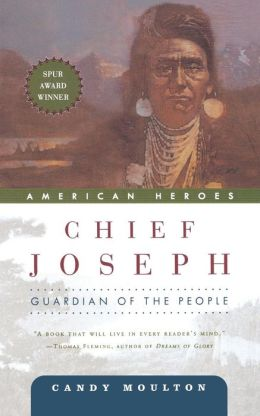 Chief Joseph: Guardian of the People (American Heroes Series)