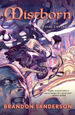 Mistborn: The Final Empire (Mistborn Series #1)