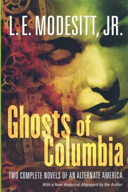 Ghosts of Columbia (Of Tangible Ghosts and The Ghost of the Revelator)