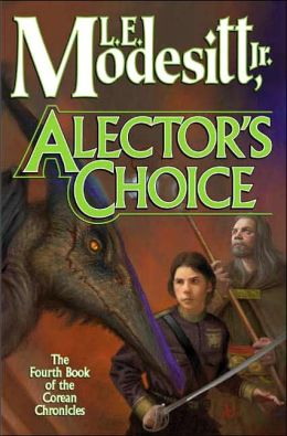 Alector's Choice (Corean Chronicles Series #4)