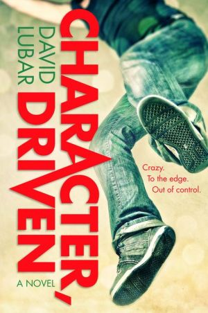 Character, Driven: A Novel
