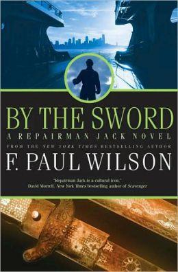 By the Sword (Repairman Jack Series #12)