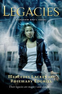 Legacies (Shadow Grail Series #1)