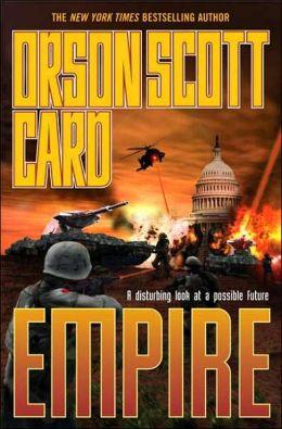 Empire (Orson Scott Card's Empire Series #1)