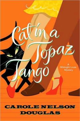 Cat in a Topaz Tango (Midnight Louie Series #21)