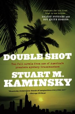Double Shot (Abe Lieberman Series #7 and Lew Fonesca Series #6)