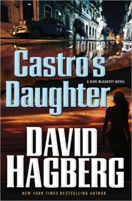 Castro's Daughter (Kirk McGarvey Series #16)
