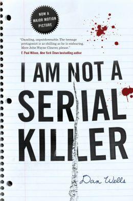 I Am Not a Serial Killer (John Cleaver Series #1)