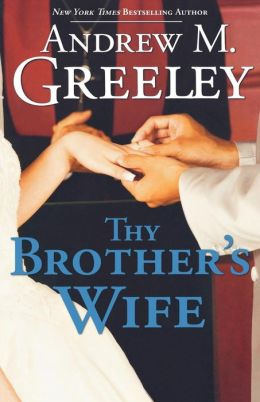 Thy Brother's Wife (Passover Trilogy #1)