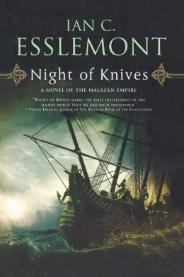 Night of Knives (Malazan Empire Series #1)