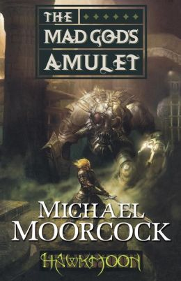 The Mad God's Amulet (Runestaff Series #2)