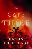 Book Cover Image. Title: The Gate Thief, Author: Orson Scott Card