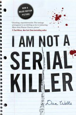 I Am Not a Serial Killer (John Cleaver Series #1)
