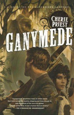 Ganymede (Clockwork Century Series #4)