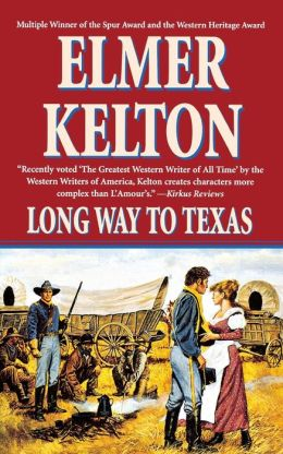 Long Way to Texas: Three Novels