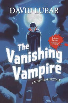 The Vanishing Vampire: A Monsterrific Tale
