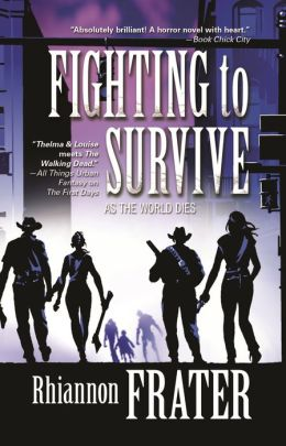 Fighting to Survive (As the World Dies Series #2)