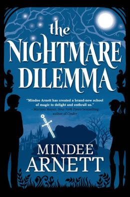 The Nightmare Dilemma (Arkwell Academy Series #2)