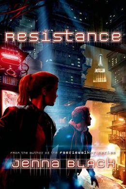Resistance (Replica Trilogy Series #2)