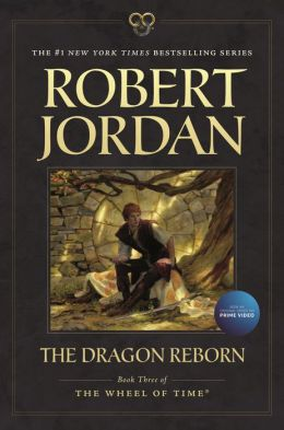 The Dragon Reborn (Wheel of Time Series #3)