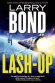 Lash-up by Larry Bond