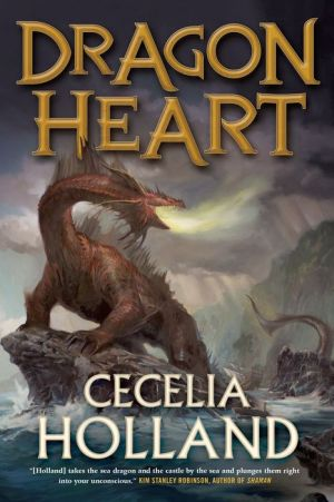 Dragon Heart: A Fantasy Novel