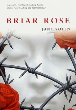 Briar Rose (The Fairy Tale Series)