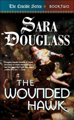 The Wounded Hawk (Crucible Series #2)