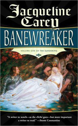 Banewreaker (Sundering Series #1)