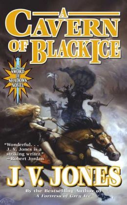 A Cavern of Black Ice (Sword of Shadows Series #1)
