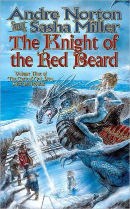 The Knight of the Red Beard (Cycle of Oak, Yew, Ash, and Rowan Series)